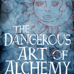 Free Download: The Dangerous Art of Alchemy